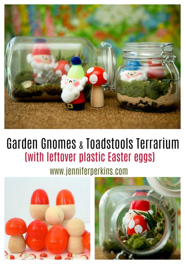 DIY garden gnomes and toadstool terrariums made from leftover plastic Easter eggs by Jennifer Perkins