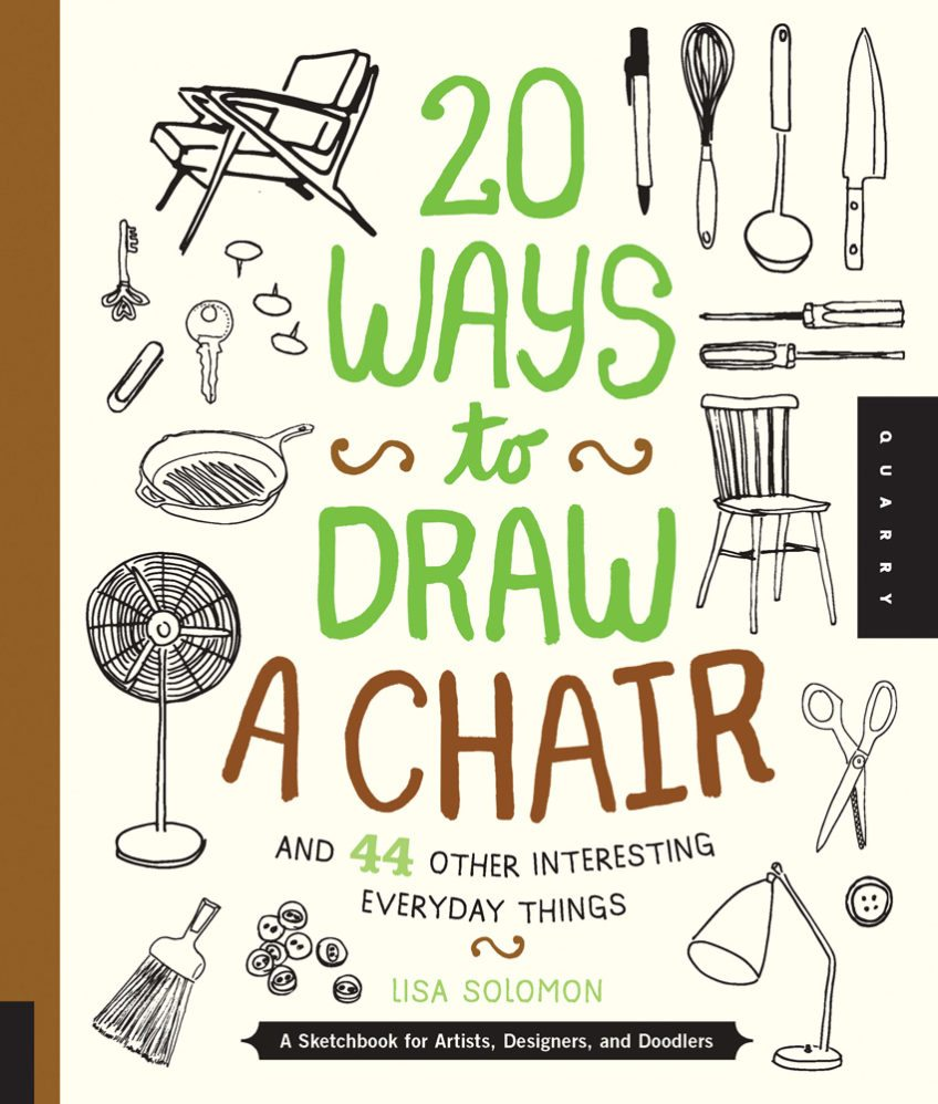 Twenty Ways to Draw a Chair by Lisa Solomon