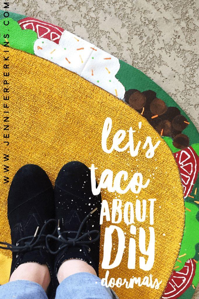 DIY Taco Doormat by Jennifer Perkins