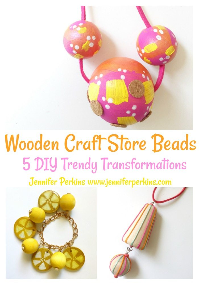 How to transform wooden craft store beads by Jennifer Perkins