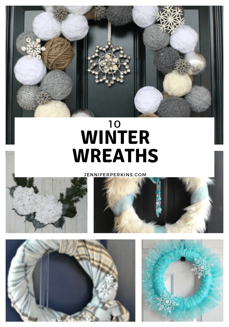 10 Fun DIY Winter Wreaths You Can Make! Jennifer Perkins